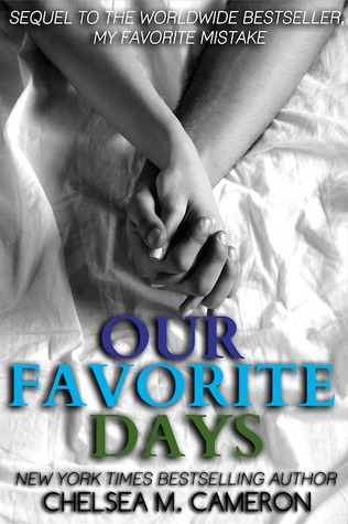 Our Favorite Days by Chelsea M. Cameron