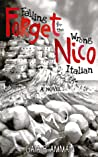 Forget Nico: Falling for the Wrong Italian (The Italian Saga #3)