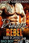 Dragon Rebel (Rebel Dragons Motorcycle Club, #1)
