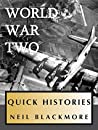 A Quick History of World War Two (Quick Histories)
