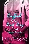 Cuffed to the Bad Boy Cop