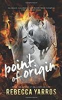 Point of Origin: A Legacy Novella (Volume 1)