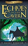 Echoes in the Cavern (Young Marian #2)