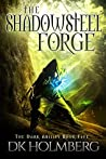 The Shadowsteel Forge (The Dark Ability #5)