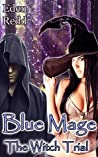 The Witch Trial (Blue Mage #3)