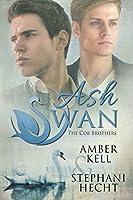 Ash Swan (Cob Brothers Book 1)