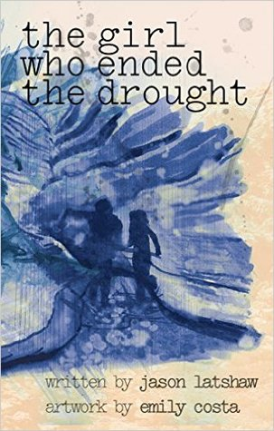 The Girl Who Ended the Drought