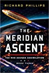 The Meridian Ascent by Richard   Phillips