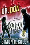Dr. DOA (Secret Histories, #10)