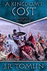 A Kingdom's Cost (The Black Douglas Trilogy, #1)