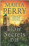 How Secrets Die (House of Secrets #3)