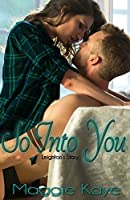 So Into You: Leighton's Story (The Girlfriend Series Book 2)