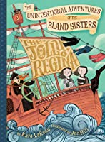 The Jolly Regina (The Unintentional Adventures of the Bland Sisters, #1)