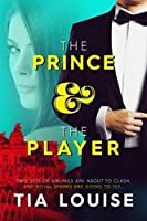 The Prince & The Player (Dirty Players #1)