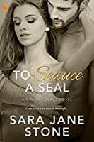 To Seduce a SEAL (Sin City SEALs, #3)