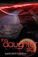 The Daughter Star (The Grayline Sisters Book 1)