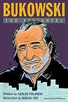 Bukowski For Beginners