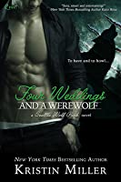 Four Weddings and a Werewolf (Seattle Wolf Pack, #2)