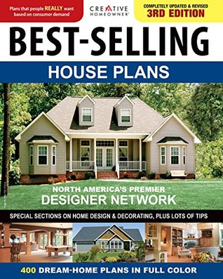 Best-Selling House Plans: 400 Dream Home Plans in Full Colour
