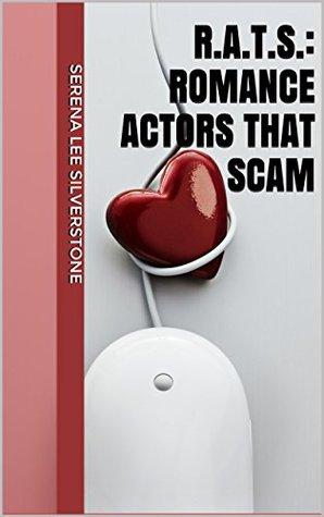 R.A.T.S.: ROMANCE ACTORS THAT SCAM