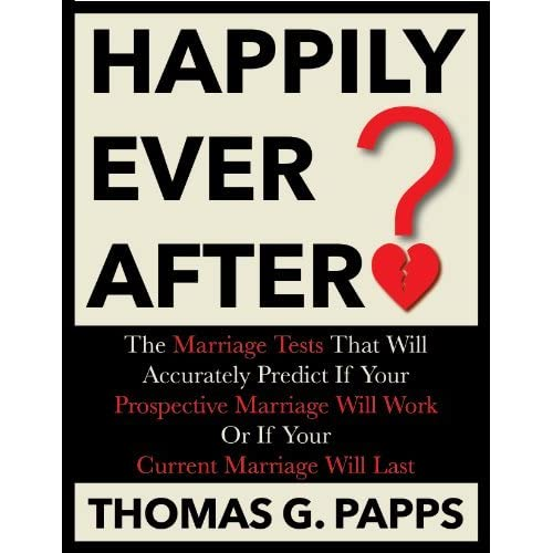 Happily Ever After?: The Marriage Tests That Will Accurately