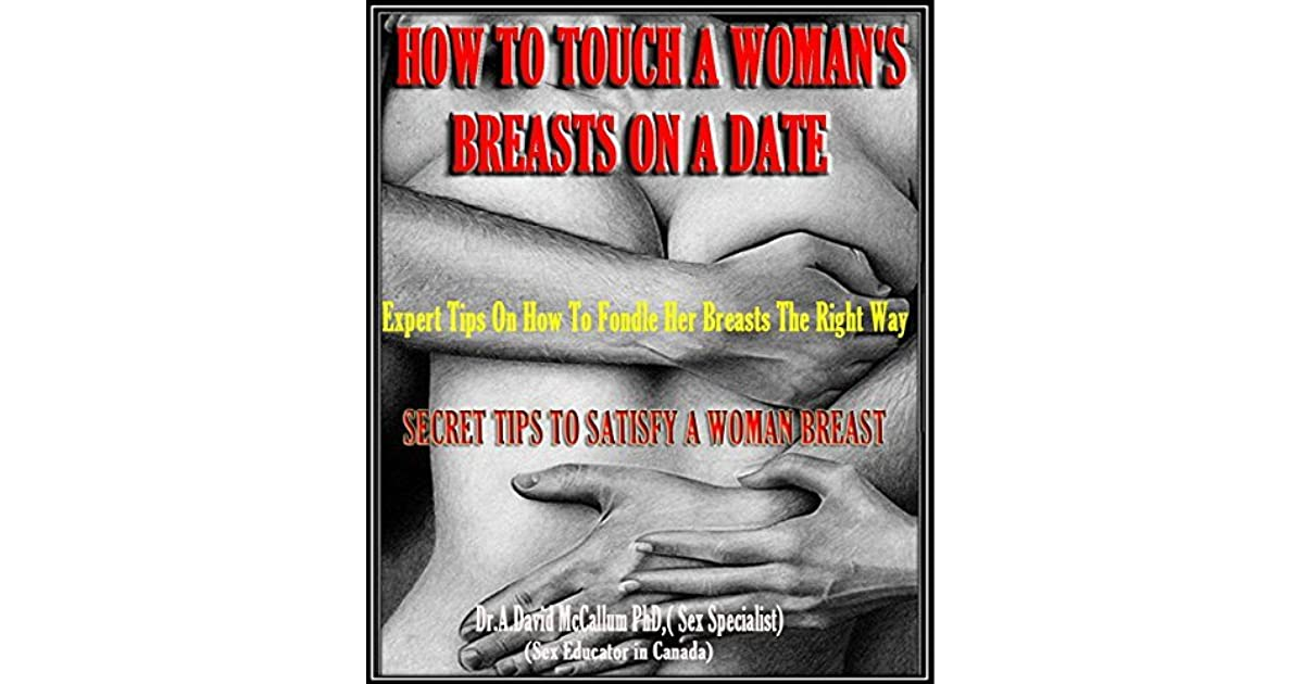 Girlfriend touch breast your 31 Ways