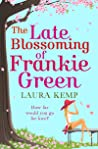 The Late Blossoming of Frankie Green