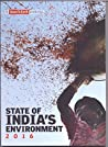 State Of India's Environment 2016: A Down To Earth Annual (State of India's Environment)
