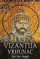 Vizantija: vrhunac