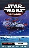 Útok (Temný příliv, #1) (Star Wars: Nový řád Jedi, #2) - Michael A. Stackpole