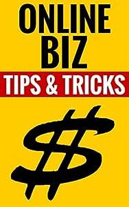 Online Biz - Tips & Tricks: How To Make Money On The Internet