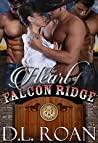 The Heart of Falcon Ridge (The McLendon Family Saga, #1)