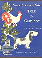 Favorite Fairy Tales Told in Germany