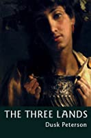 The Three Lands: an omnibus of fantasy novels set in the Great Peninsula