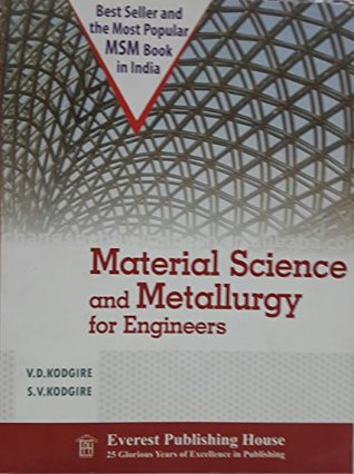 MATERIAL SCIENCE AND METALLURGY FOR ENGINEERS