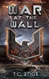 War at the Wall (The Watchers Trilogy #3)(The Watchers Universe #3)