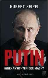 Putin: Innenansichten der Macht