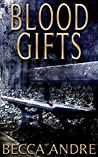 Blood Gifts (The Final Formula, #4.2)