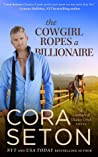The Cowgirl Ropes a Billionaire (The Cowboys of Chance Creek, #4) audiobook download free