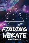 Finding Hekate (Cicatrix Duology, #1)