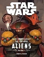 Star Wars: Tales From a Galaxy Far, Far Away, Vol. 1: Aliens