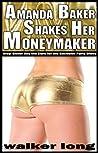 Amanda Baker Shakes Her Moneymaker
