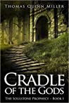 Cradle of the Gods (The Soulstone Prophecy, #1)