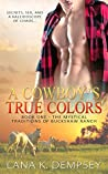 A Cowboy's True Colors (The Mystical Traditions of Buckshaw Ranch Book 1)