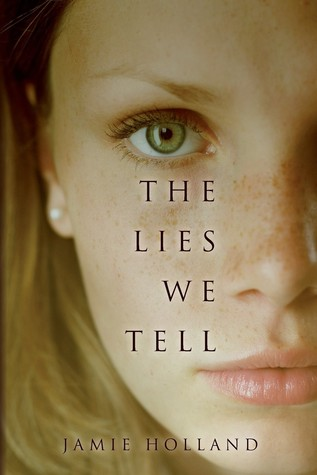 The Lies We Tell by Jamie Holland