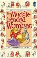 The Muddle-headed Wombat