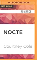 NOCTE (The Nocte Trilogy)