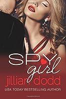 Spy Girl (Spy Girl, #1)