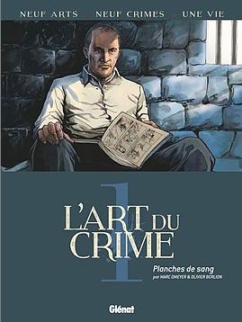 L'Art du Crime, Tome 1 : Planches de sang