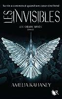 Les Invisibles (Les Coeurs Brisés, #2)
